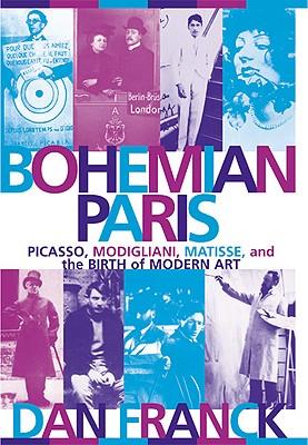 Bohemian Paris By Franck, Dan/ Liebow, Cynthia (TRN)