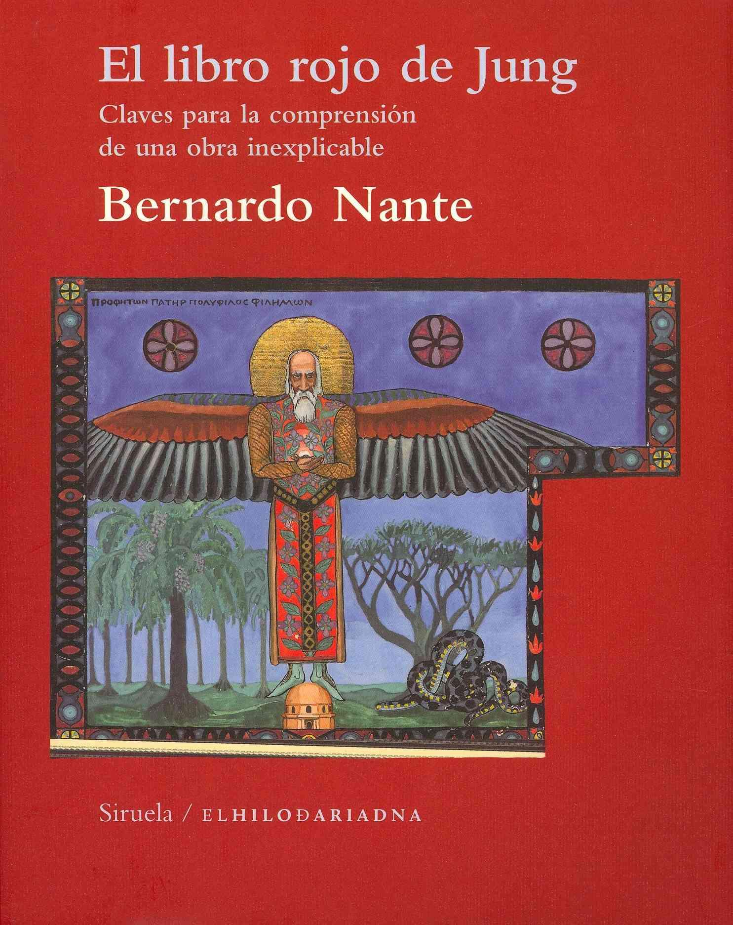 El libro rojo de Jung / Jung's Red Book By De Nante, Bernardo